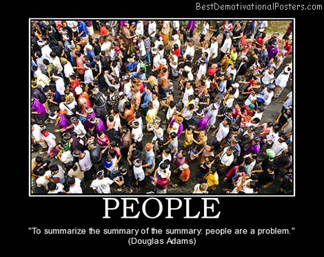 People Are a Problem