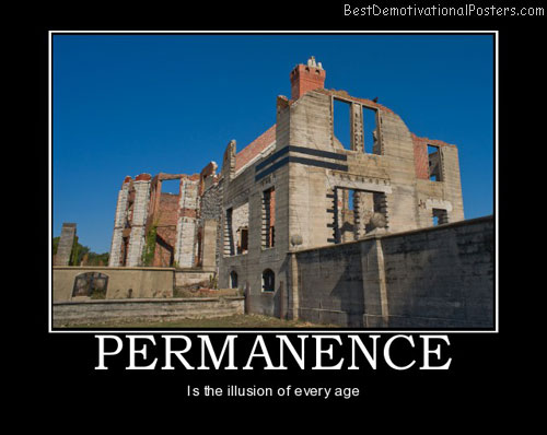 permanence-ruins-time-best-demotivational-posters