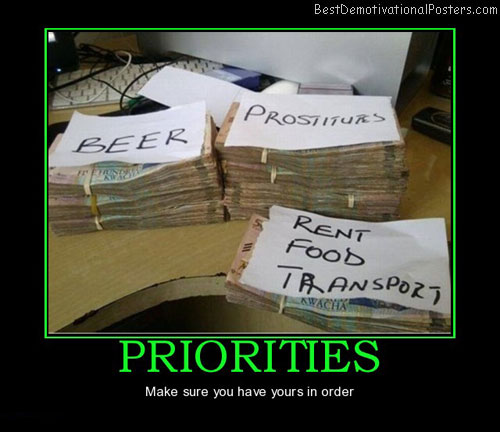 priorities-money-prostitutes-beer-food-best-demotivational-posters