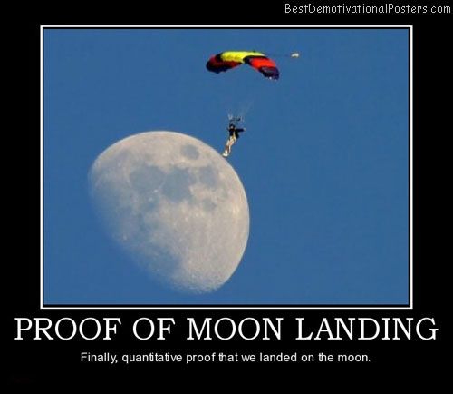 proof-of-moon-landing-man-lands-parachute-best-demotivational-posters