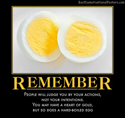 remember-action-intention-hard-boiled-egg-best-demotivational-posters