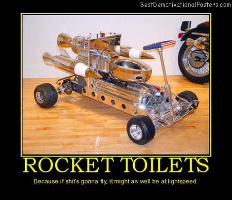 rocket-toilets-bathroom-flush-best-demotivational-posters