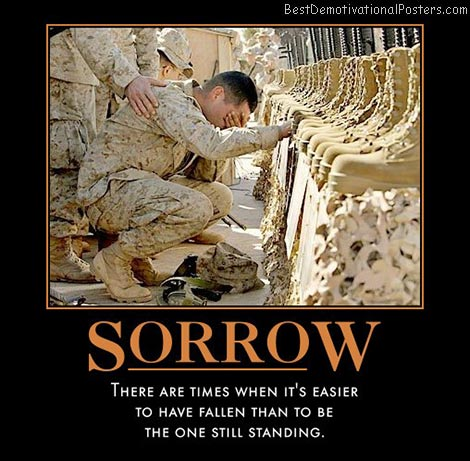 Sadness sorrow army tears death loss best demotivational posters