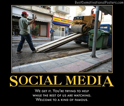 social-media-helpful-step-famous-best-demotivational-posters