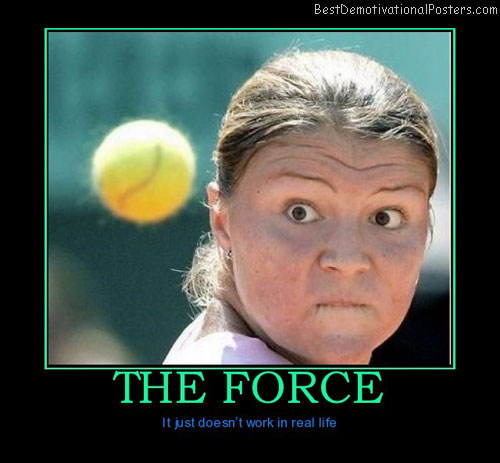 the-force-best-demotivational-posters
