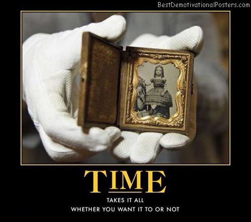 time-the-taker-king-best-demotivational-posters