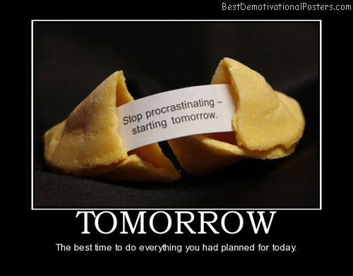 tomorrow-procrastinate-best-demotivational-posters