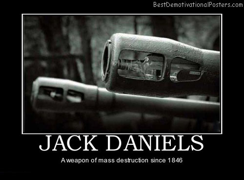 mass-destruction-jack-danies-best-demotivational-posters
