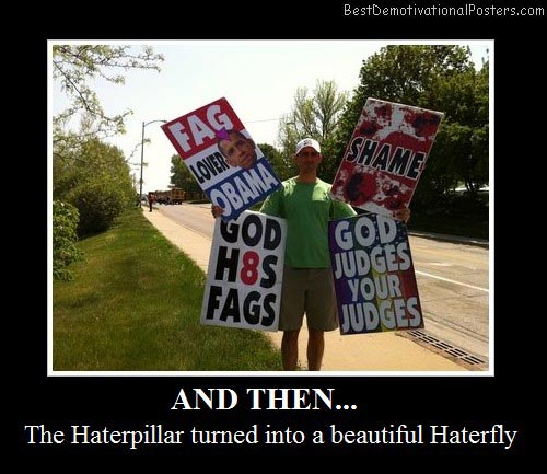 westboro-butterflies-butterfly-hate-gay-racism-best-demotivational-posters