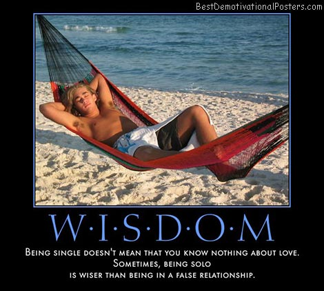 wisdom-relationship-solo-love-best-demotivational-posters