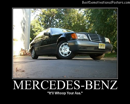 Mercedes Benz demotivational poster