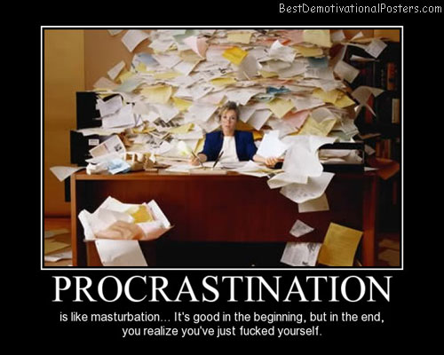 Procrastination best-demotivational-poster