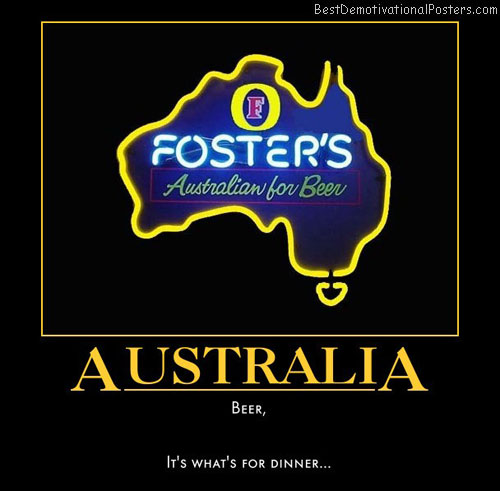 australia-beer-fosters-dinner-best-demotivational-posters