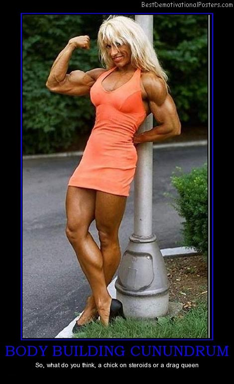 body-building-cunundrum-steroids-best-demotivational-posters