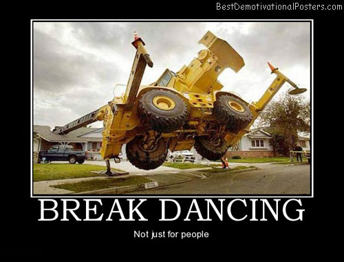 break-dancing-tractors-best-demotivational-posters