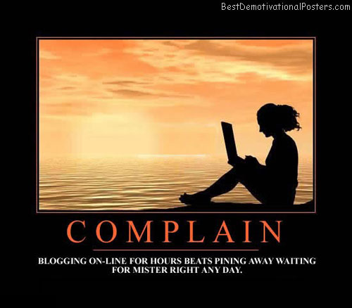 complaining-best-demotivational-posters