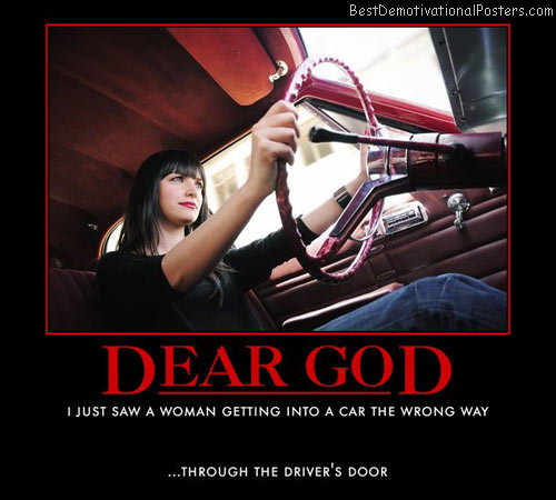 dear-god-woman-driving-car-best-demotivational-posters
