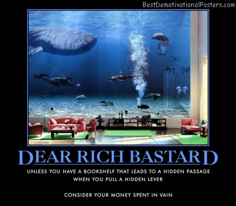dear-rich-bastard-aquarium-shark-dolphin-best-demotivational-posters