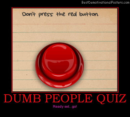 Dumb People Quiz