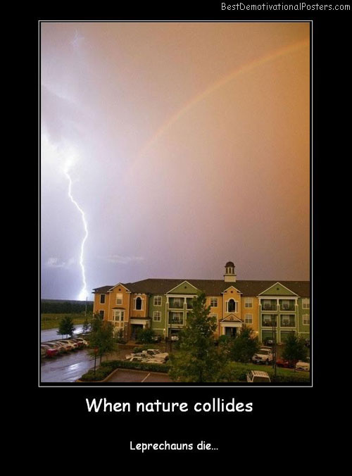 dying-leprechauns-lightning-rainbow-nature-best-demotivational-posters