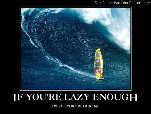 extreme-sports-lazy-best-demotivational-posters