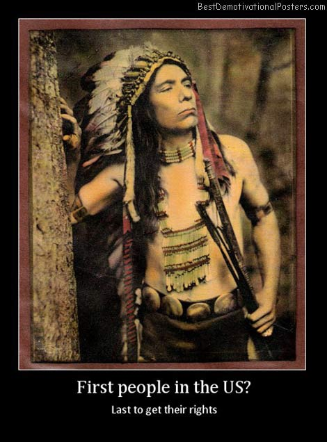 first-people-in-the-us-best-demotivational-posters