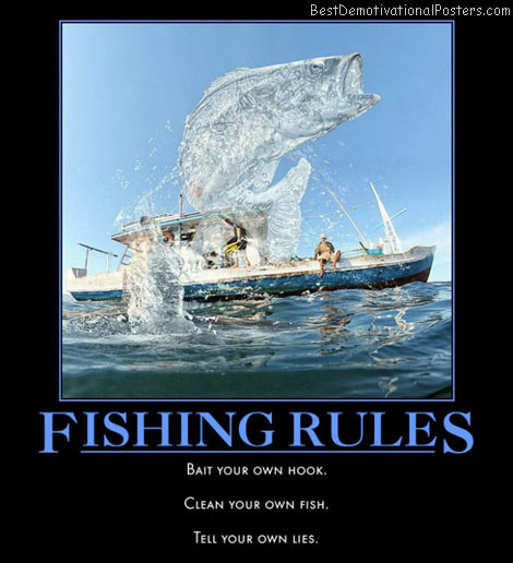 fishing-rules-bait-clean-lie-best-demotivational-posters