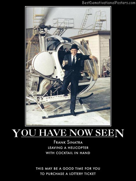 frank-sinatra-cocktail-helicopter-best-demotivational-posters