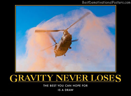 Gravity Never Loses