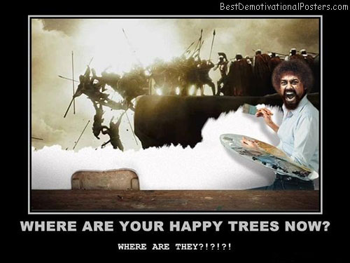 happy-trees-where-are-they-best-demotivational-posters