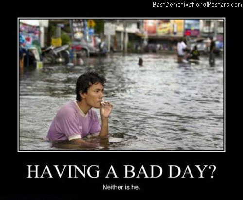 having-a-bad-day best-demotivational-posters