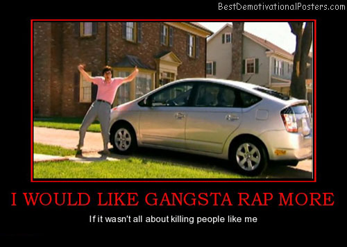 I Would Like Gangsta Rap More