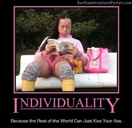 individuality world kiss best-demotivational-posters