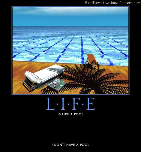 life-pool-by-the-beach-martini-best-demotivational-posters