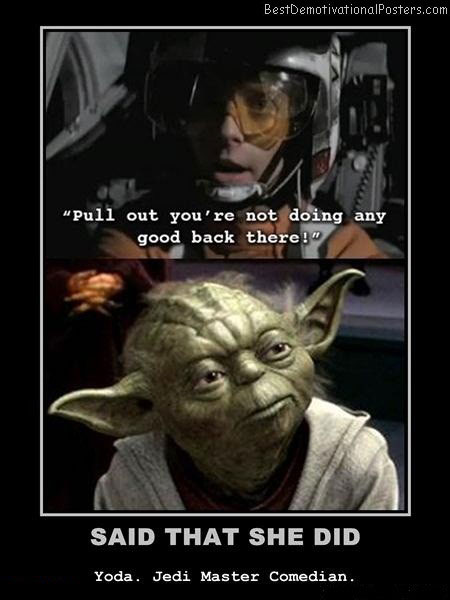 master-comedian-yoda-star-wars-best-demotivational-posters