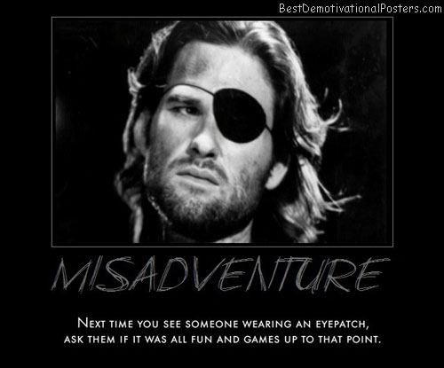 misadventure-fun-games-eye-best-demotivational-posters