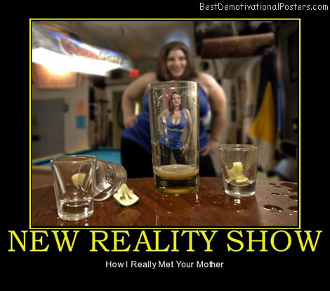 new-reality-show-drinking-bar-women-funny-best-demotivational-posters