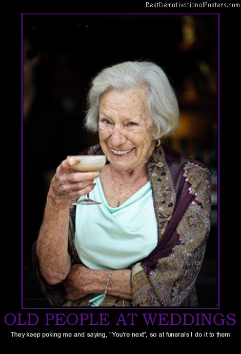 old-people-at-weddings-poke-best-demotivational-posters