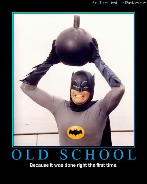 old school best-demotivational-posters