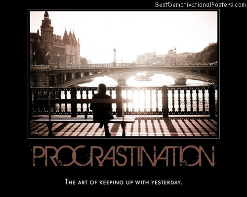 procrastination-artform-best-demotivational-posters