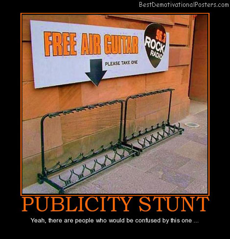 publicity-stunt-people-confused-best-demotivational-posters