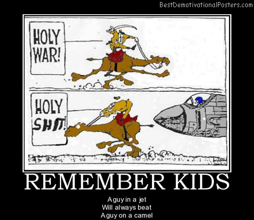 remember-kids-jet-vs-camel-best-demotivational-posters