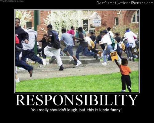 responsibility best-demotivational-posters