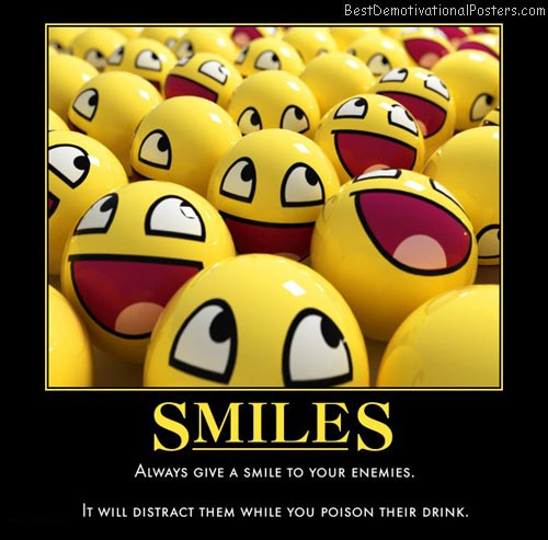 smiles-enemy-:)-best-demotivational-posters