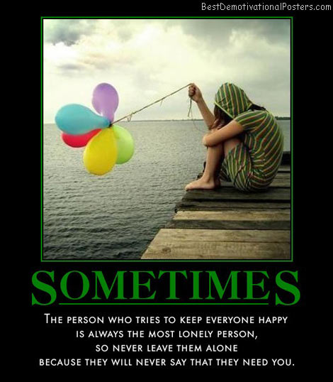 sometimes-happy-person-leave-alone-best-demotivational-posters