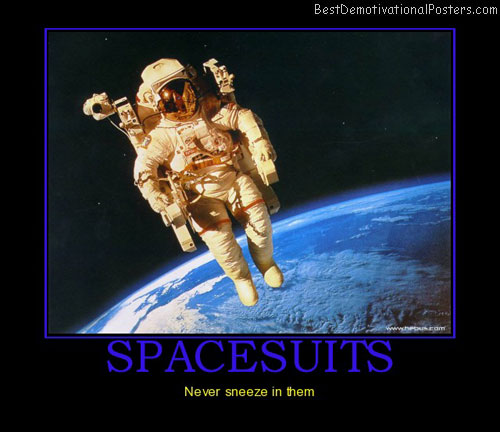 spacesuits-space-sneeze-best-demotivational-posters