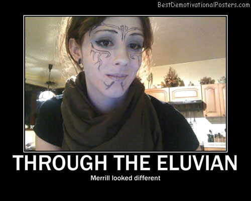 through the eluvian merrill best-demotivational-posters