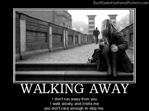 walking-away-love-best-demotivational-posters