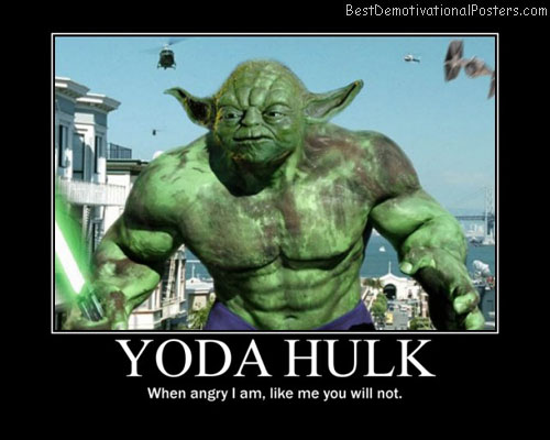 yoda-hulk-yodahulk-best-demotivational-posters