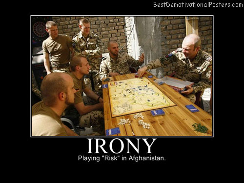 Irony-risk afghanistan best-demotivational-posters